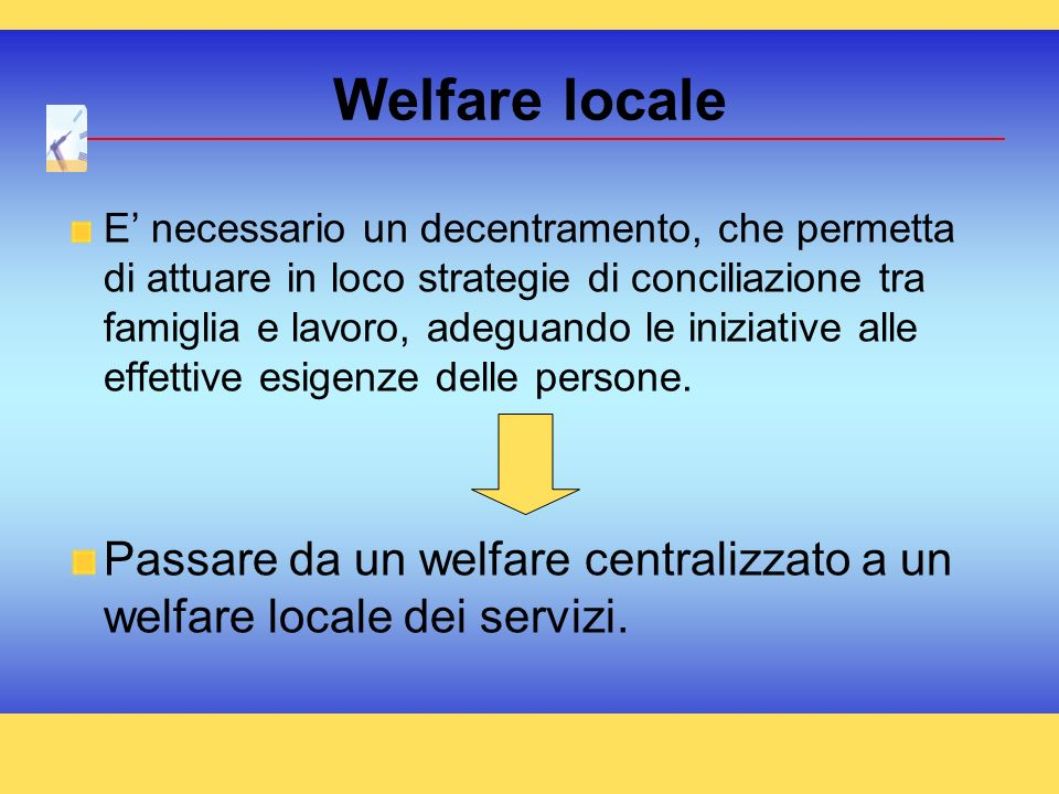 Welfare locale