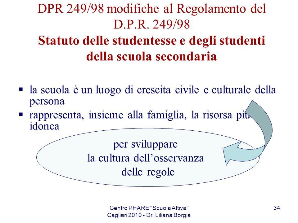 DPR 249/98 modifiche al Regolamento del D. P. R
