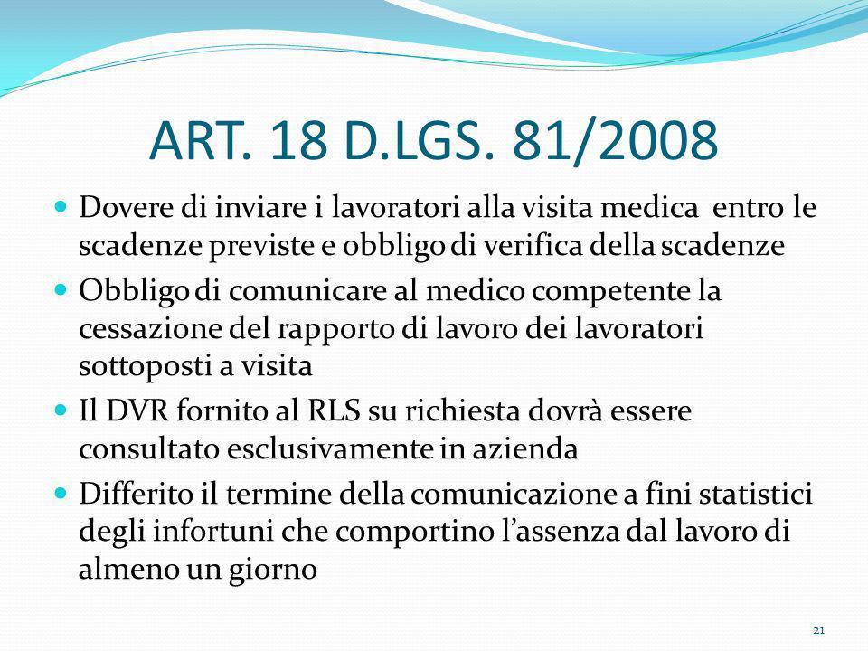 ART. 18 D.LGS. 81/2008 Dovere di inviare i lavoratori alla visita medica entro le scadenze previste e obbligo di verifica della scadenze.