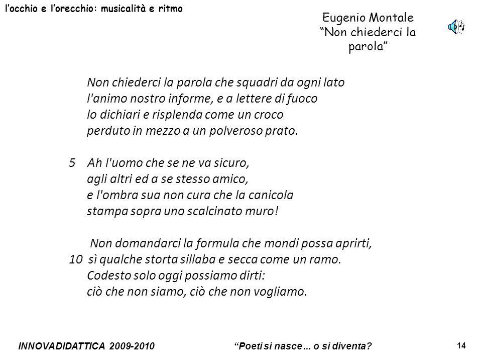 Eugenio Montale Non chiederci la parola