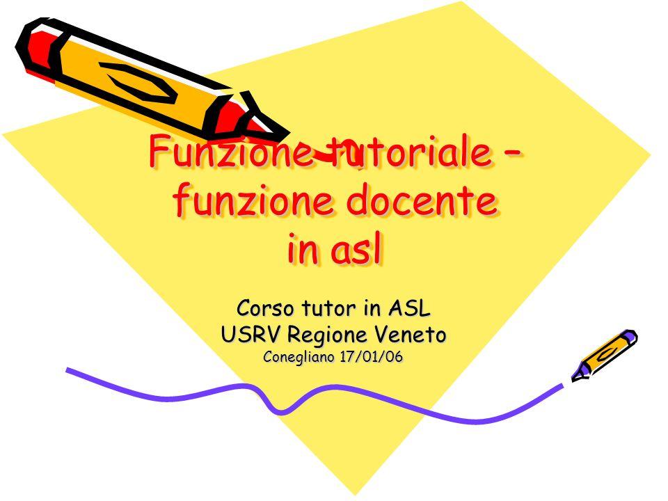 Funzione tutoriale – funzione docente in asl