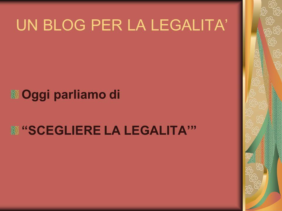 UN BLOG PER LA LEGALITA'
