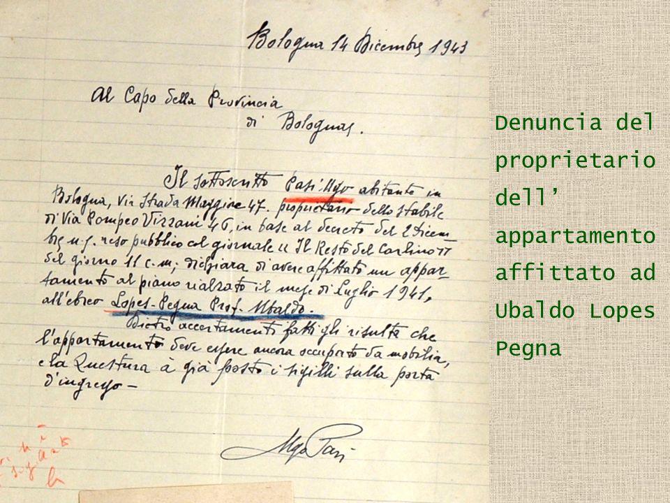 Denuncia del proprietario dell' appartamento affittato ad Ubaldo Lopes Pegna