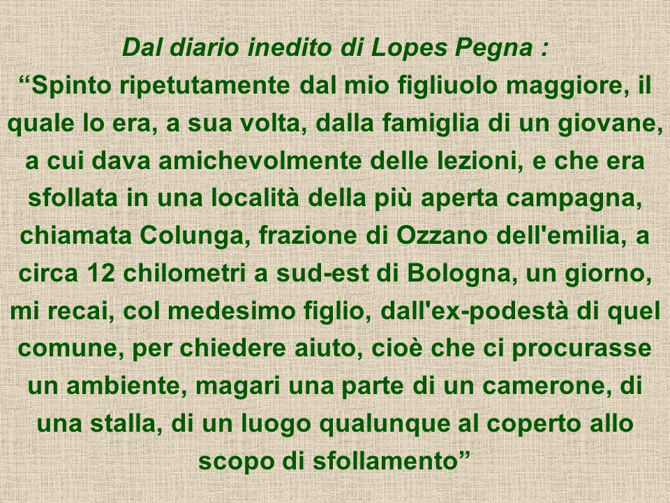 Dal diario inedito di Lopes Pegna :