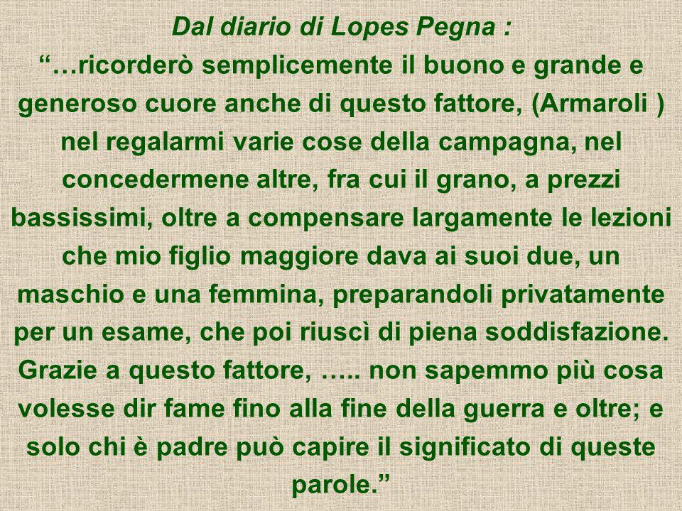 Dal diario di Lopes Pegna :