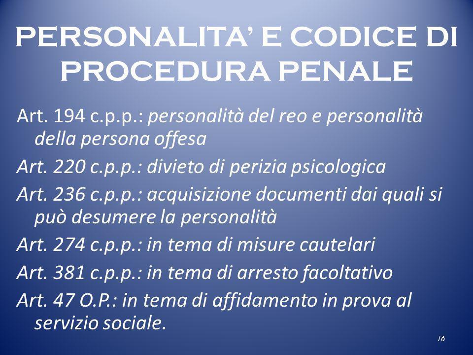 PERSONALITA' E CODICE DI PROCEDURA PENALE