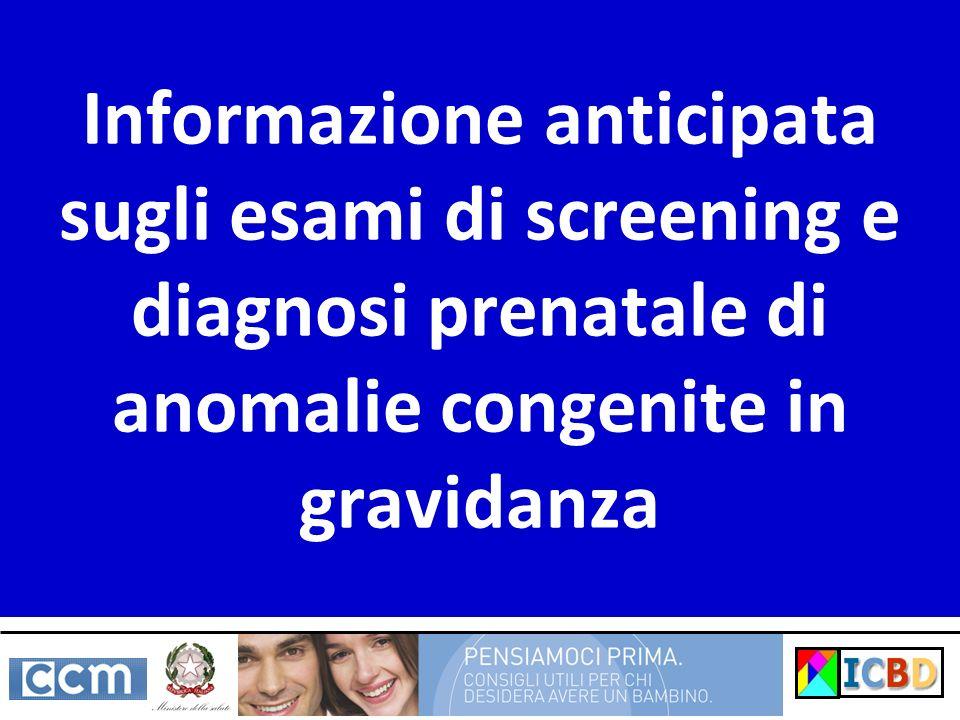 Informazione anticipata sugli esami di screening e diagnosi prenatale di anomalie congenite in gravidanza