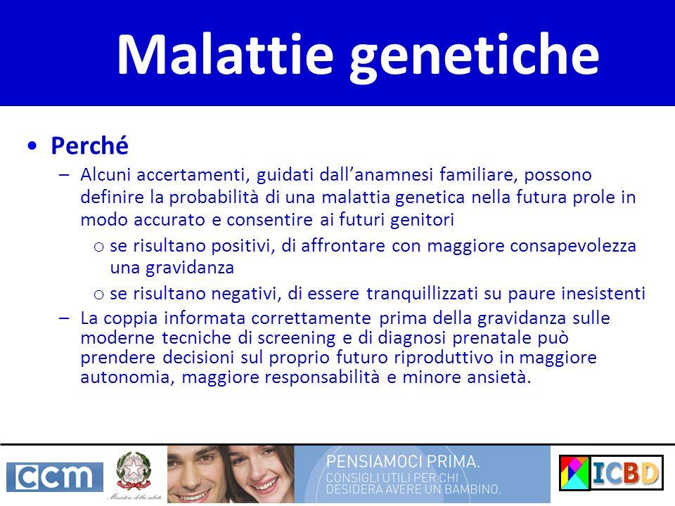 Malattie genetiche Perché