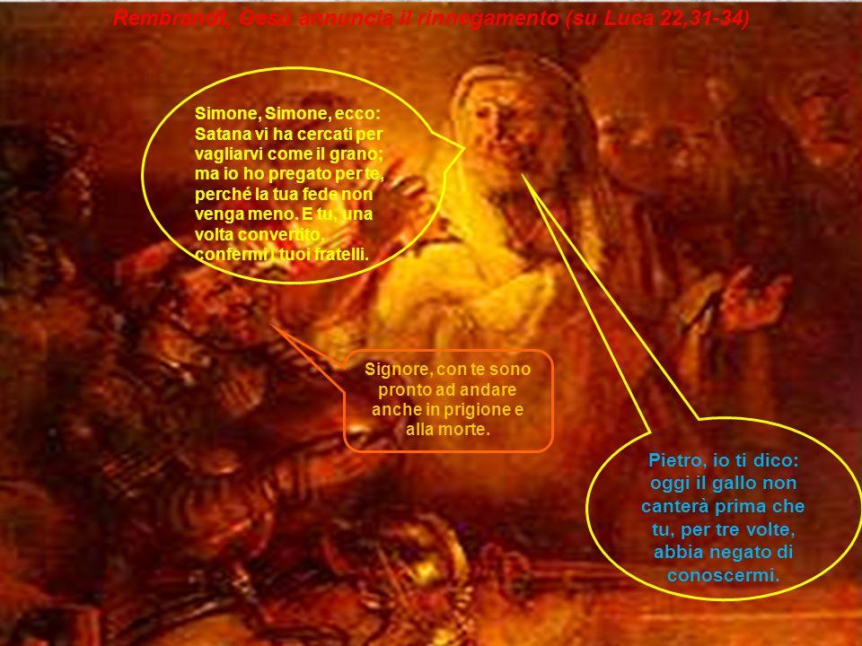 Rembrandt, Gesù annuncia il rinnegamento (su Luca 22,31-34)