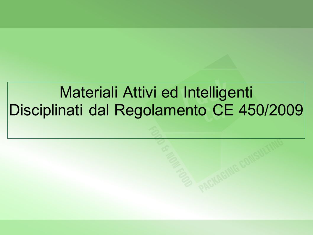 Materiali Attivi ed Intelligenti