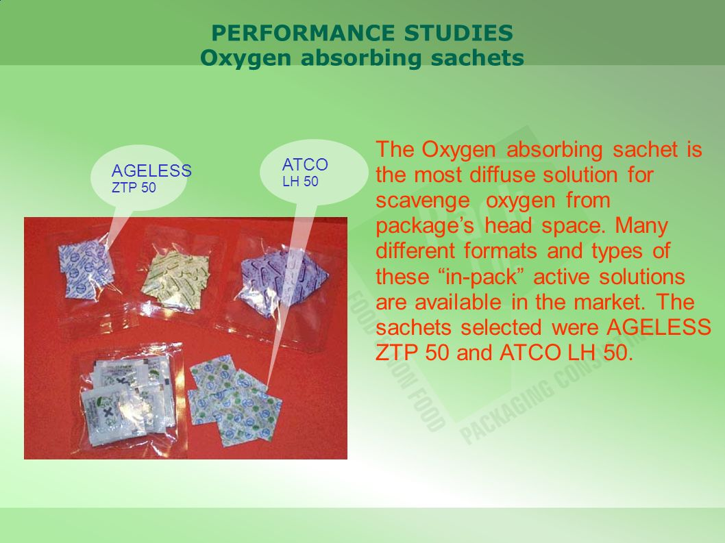 PERFORMANCE STUDIES Oxygen absorbing sachets