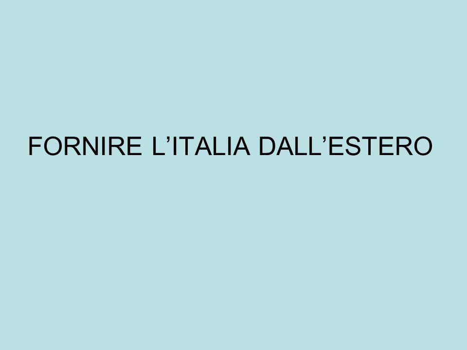 FORNIRE L'ITALIA DALL'ESTERO