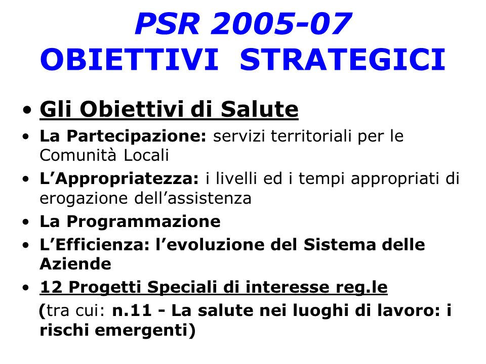 PSR 2005-07 OBIETTIVI STRATEGICI