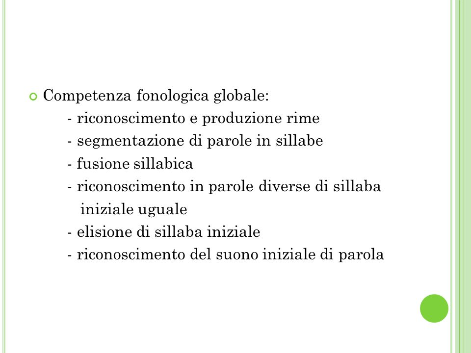 Competenza fonologica globale: