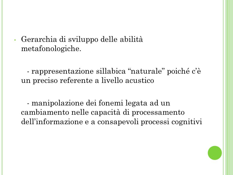 Gerarchia di sviluppo delle abilità metafonologiche.