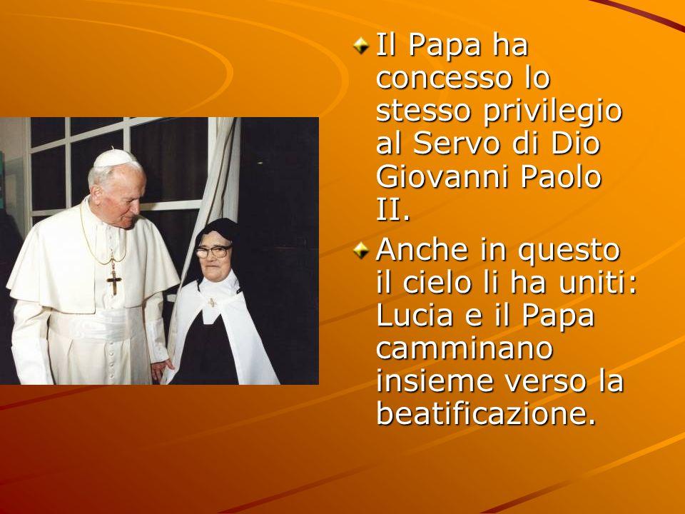 Il Papa ha concesso lo stesso privilegio al Servo di Dio Giovanni Paolo II.