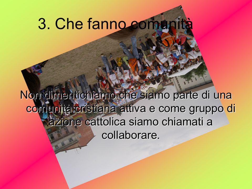3. Che fanno comunità