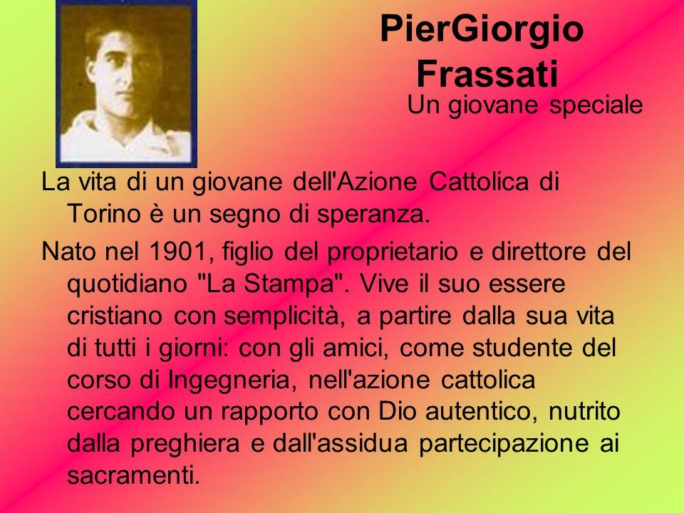 PierGiorgio Frassati Un giovane speciale