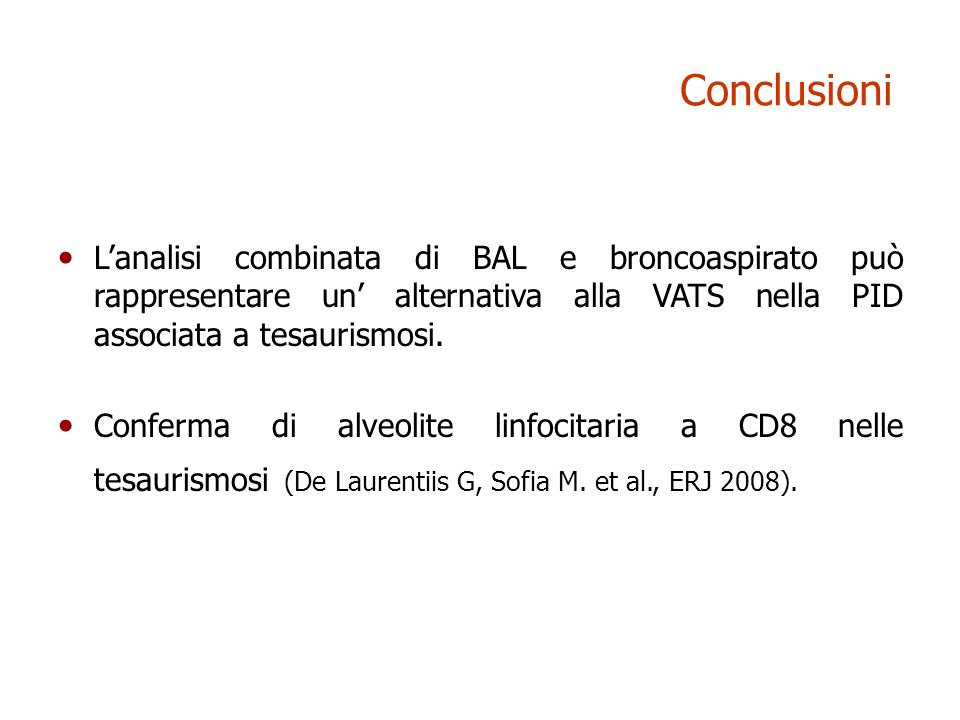 ConclusioniL'analisi combinata di BAL e broncoaspirato può rappresentare un' alternativa alla VATS nella PID associata a tesaurismosi.