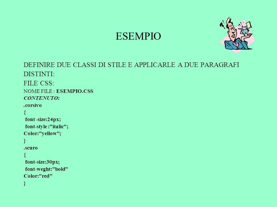 ESEMPIO DEFINIRE DUE CLASSI DI STILE E APPLICARLE A DUE PARAGRAFI