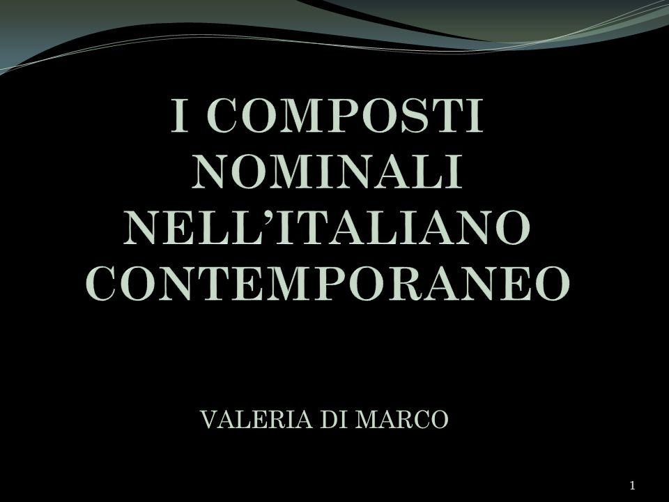 I COMPOSTI NOMINALI NELL'ITALIANO CONTEMPORANEO