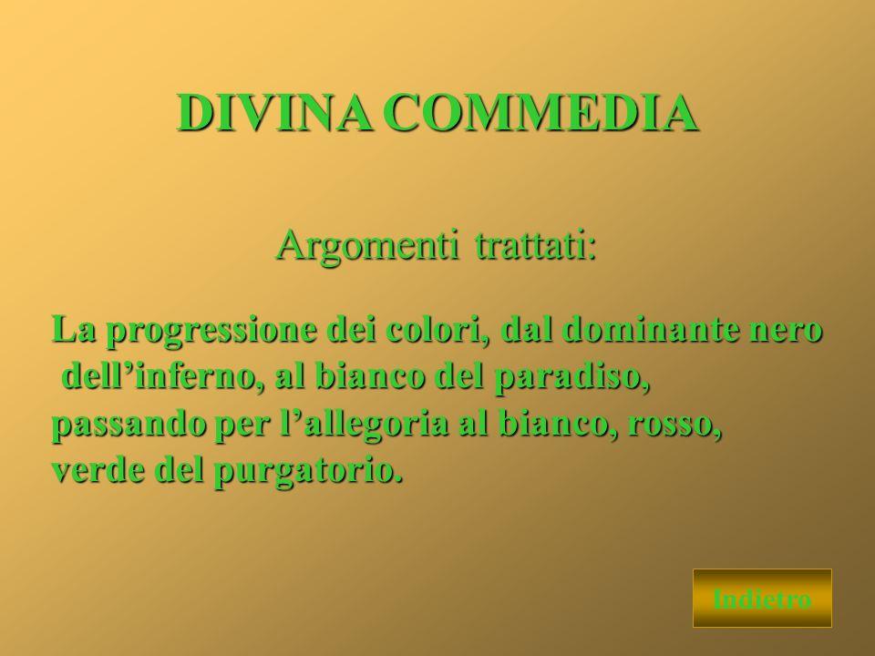 DIVINA COMMEDIA Argomenti trattati: