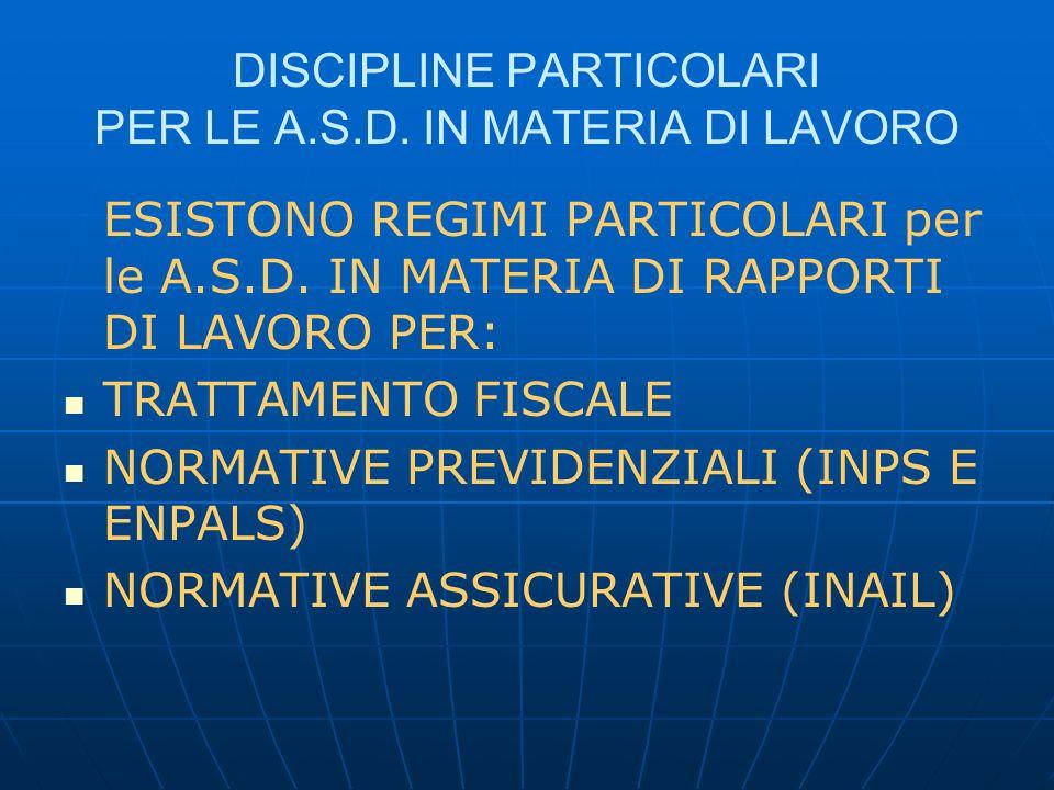DISCIPLINE PARTICOLARI PER LE A.S.D. IN MATERIA DI LAVORO