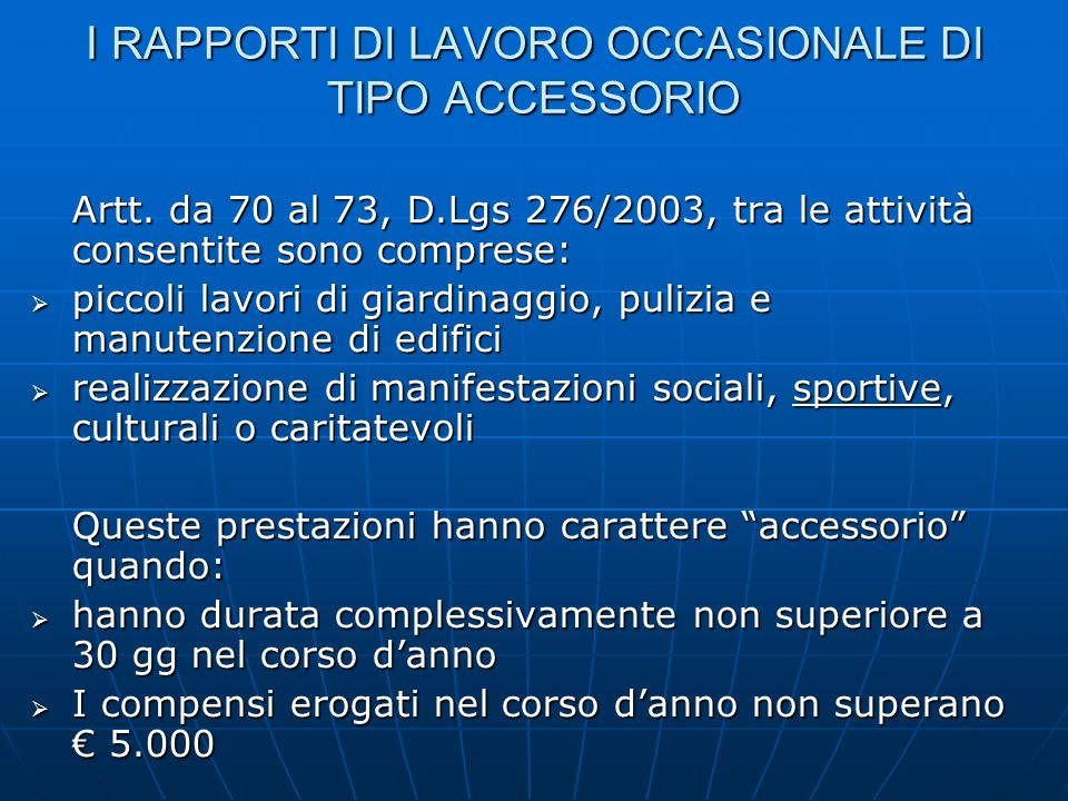 I RAPPORTI DI LAVORO OCCASIONALE DI TIPO ACCESSORIO