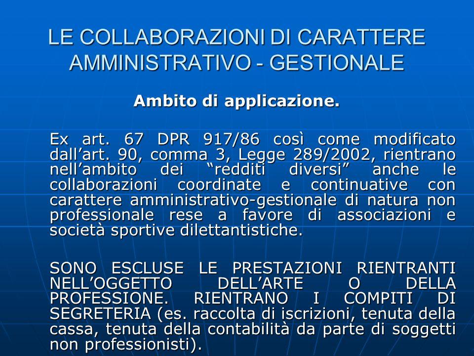 LE COLLABORAZIONI DI CARATTERE AMMINISTRATIVO - GESTIONALE