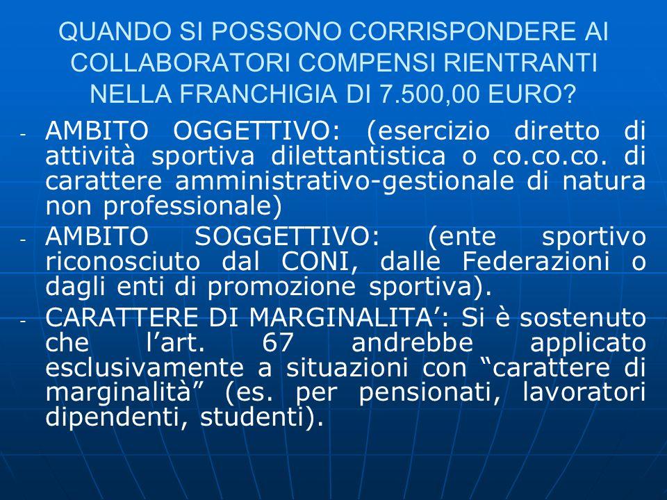 QUANDO SI POSSONO CORRISPONDERE AI COLLABORATORI COMPENSI RIENTRANTI NELLA FRANCHIGIA DI 7.500,00 EURO