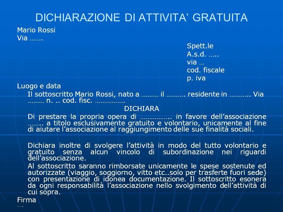 DICHIARAZIONE DI ATTIVITA' GRATUITA