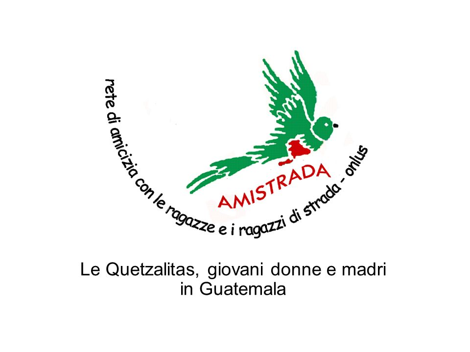 Le Quetzalitas, giovani donne e madri in Guatemala