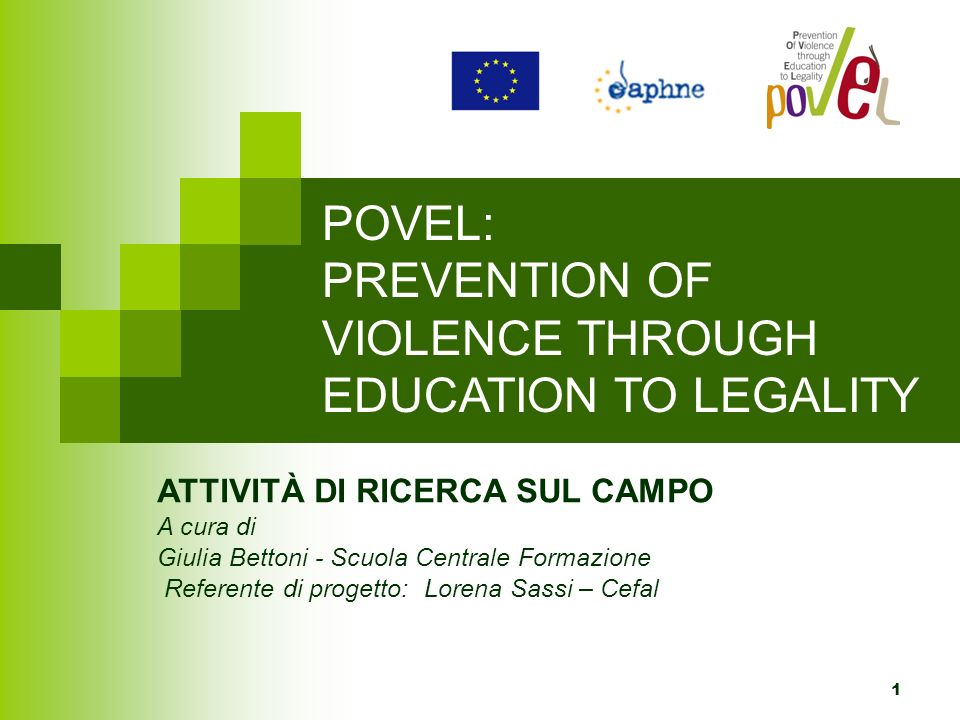 POVEL: PREVENTION OF VIOLENCE THROUGH EDUCATION TO LEGALITY