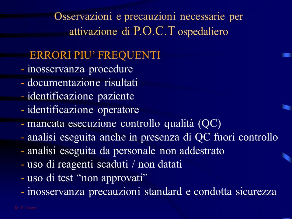 - inosservanza procedure - documentazione risultati