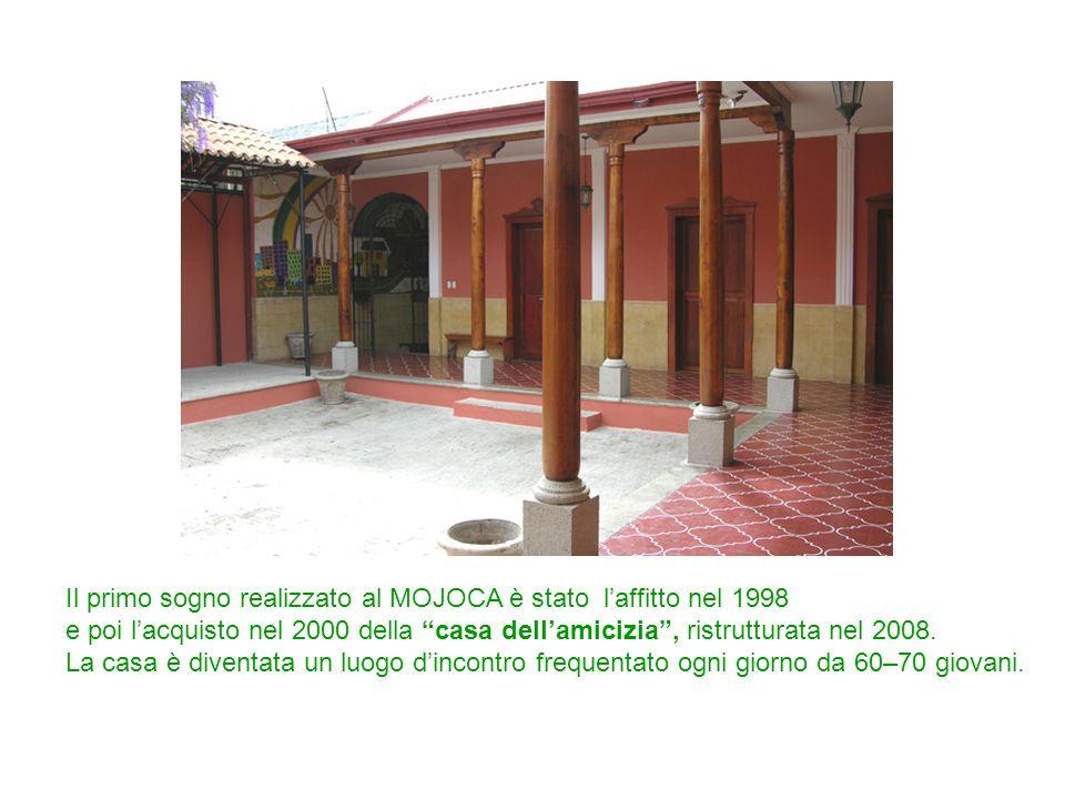 Il primo sogno realizzato al MOJOCA è stato l'affitto nel 1998