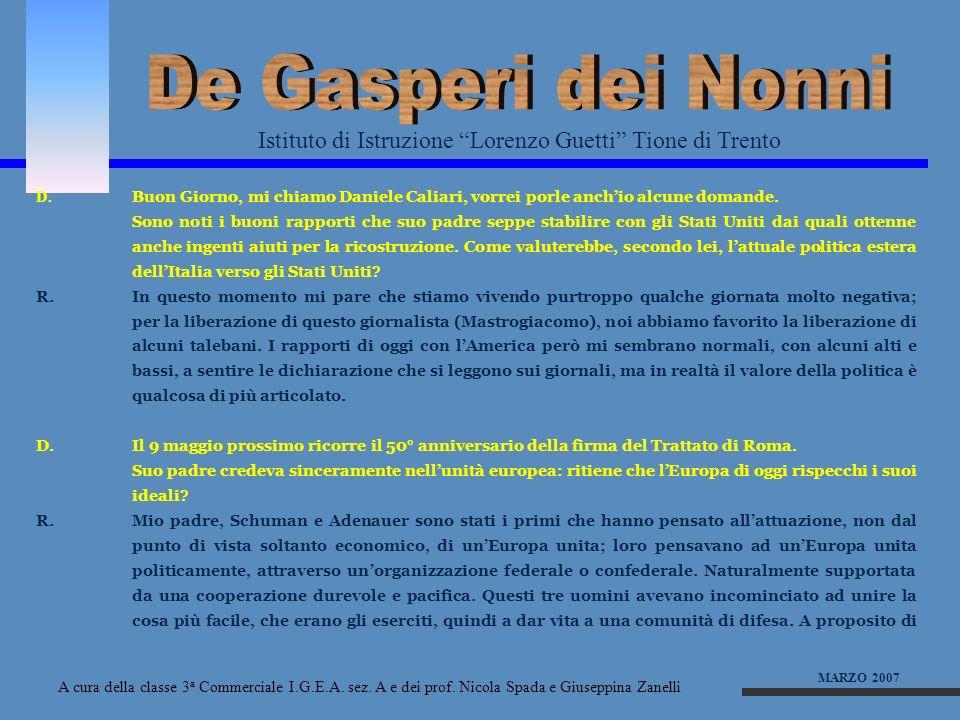 De Gasperi dei NonniIstituto di Istruzione Lorenzo Guetti Tione di Trento.