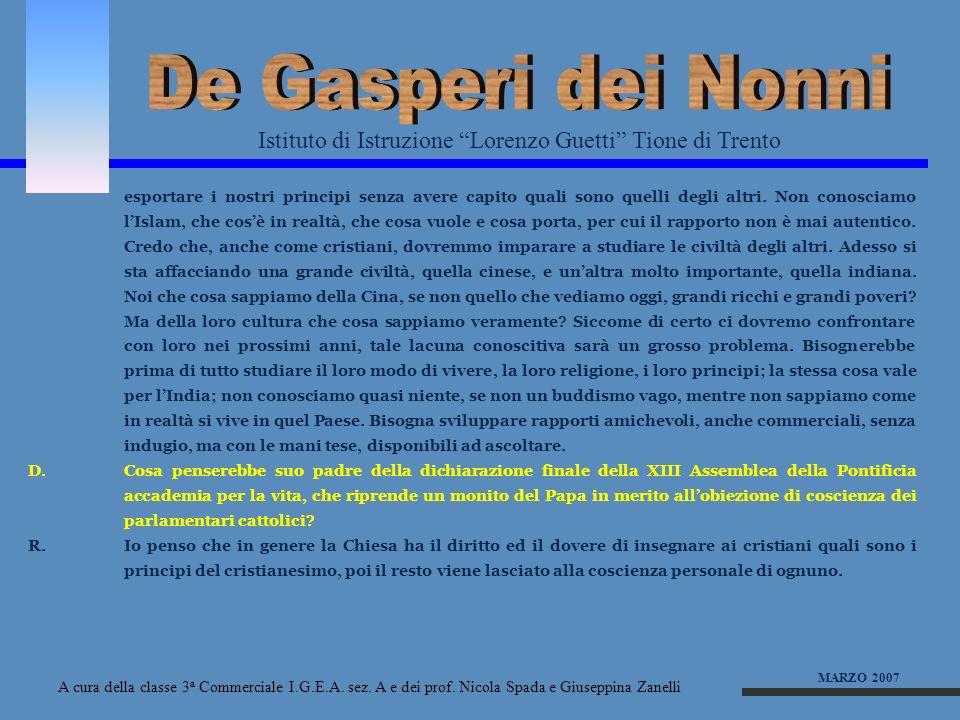 De Gasperi dei Nonni Istituto di Istruzione Lorenzo Guetti Tione di Trento.