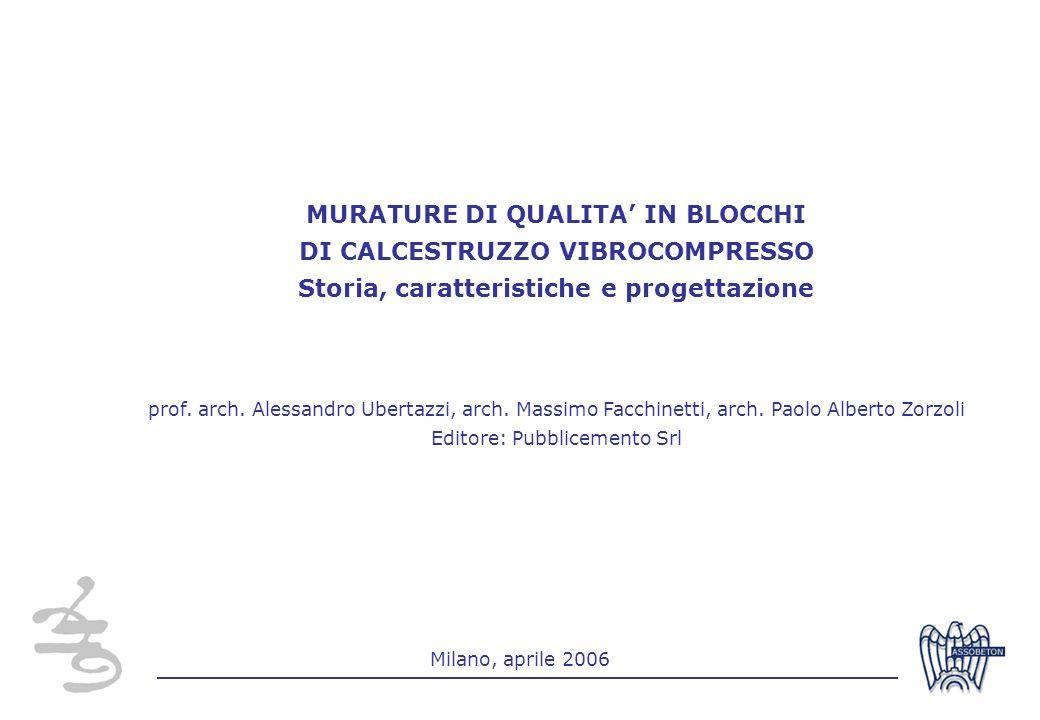 MURATURE DI QUALITA' IN BLOCCHI DI CALCESTRUZZO VIBROCOMPRESSO