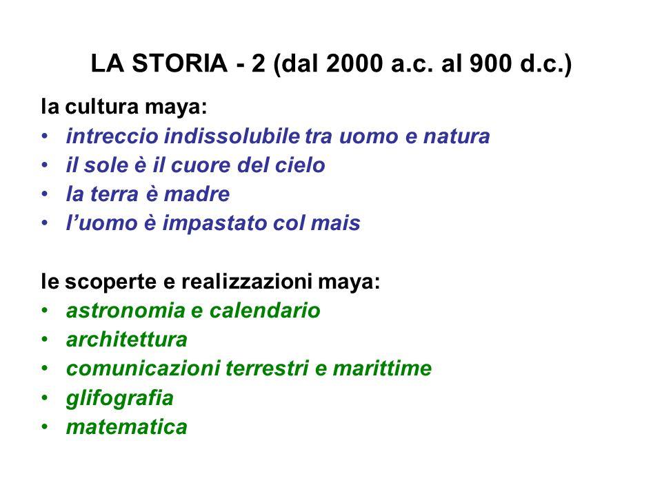 LA STORIA - 2 (dal 2000 a.c. al 900 d.c.)
