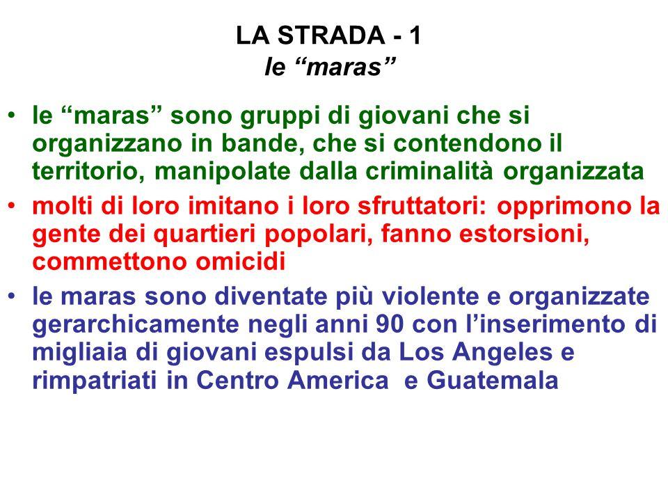 LA STRADA - 1 le maras