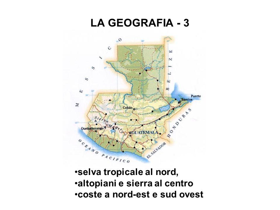 LA GEOGRAFIA - 3 selva tropicale al nord, altopiani e sierra al centro