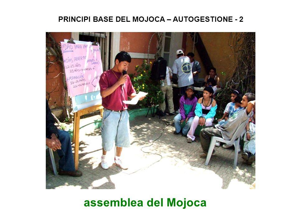 PRINCIPI BASE DEL MOJOCA – AUTOGESTIONE - 2