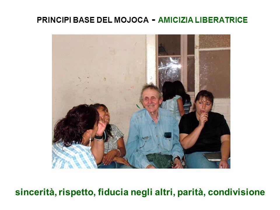PRINCIPI BASE DEL MOJOCA - AMICIZIA LIBERATRICE