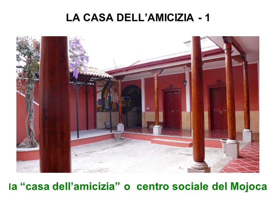 LA CASA DELL'AMICIZIA - 1
