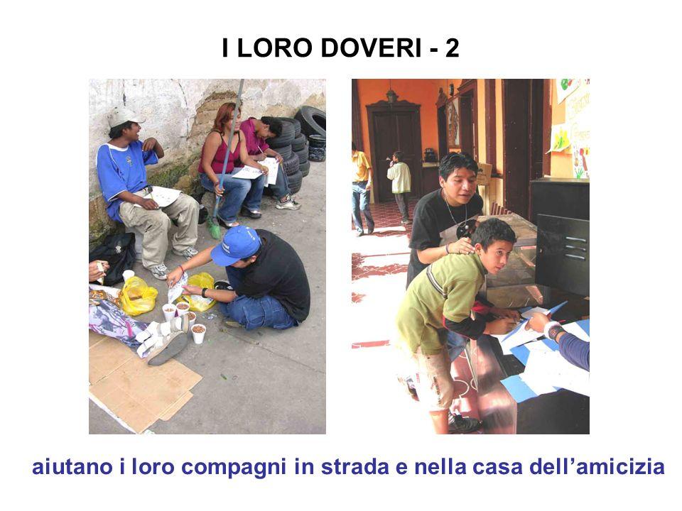 I LORO DOVERI - 2 aiutano i loro compagni in strada e nella casa dell'amicizia