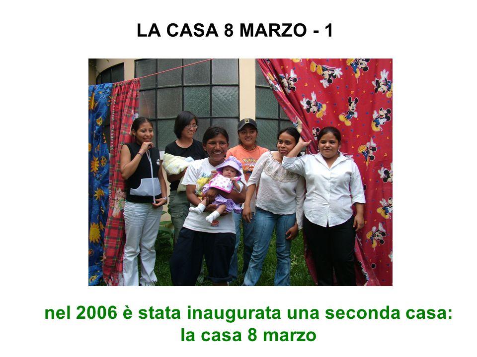 nel 2006 è stata inaugurata una seconda casa: