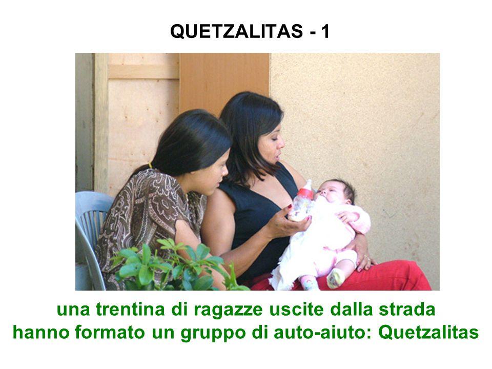 QUETZALITAS - 1 una trentina di ragazze uscite dalla strada hanno formato un gruppo di auto-aiuto: Quetzalitas.