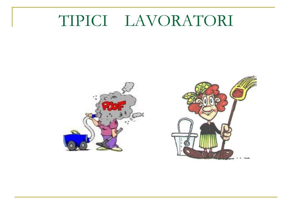 TIPICI LAVORATORI