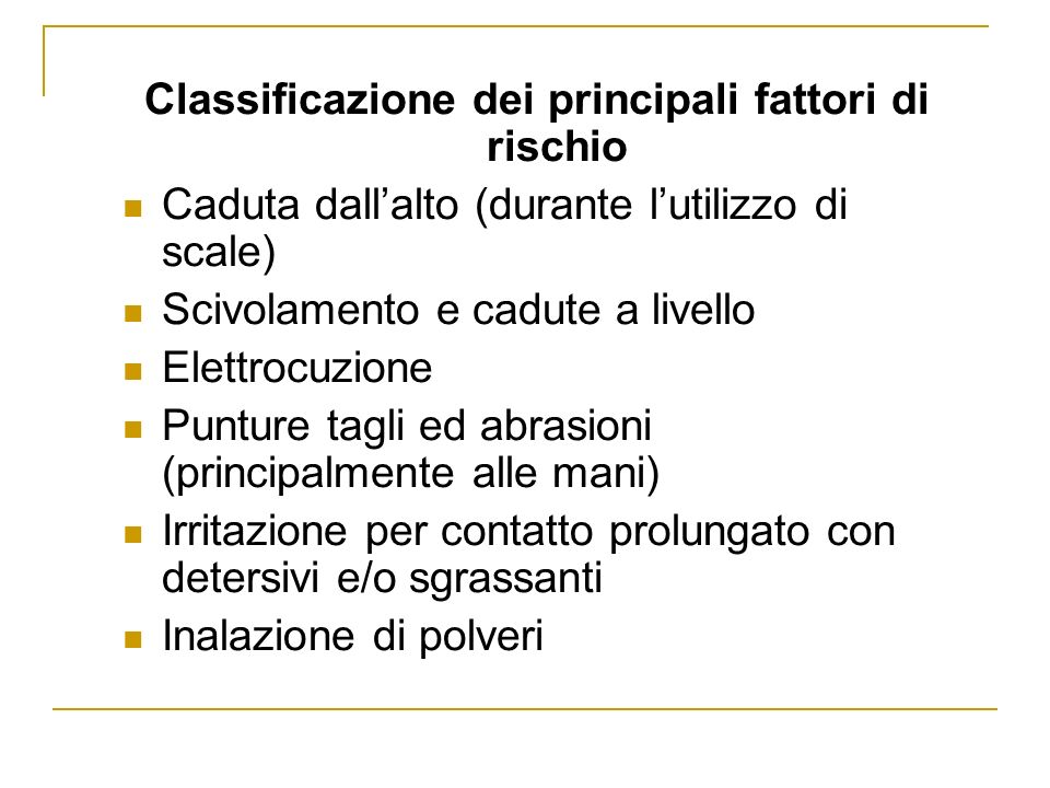 Classificazione dei principali fattori di rischio