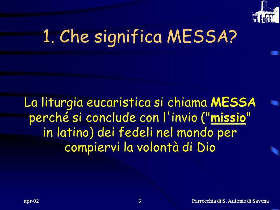 1. Che significa MESSA